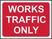 1050 x 750 mm �Temporary Sign - Works traffic only