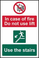 In case of fire Do not use lift Use the stairs - 1mm rigid pvc 200 x 300mm