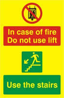 In case of fire Do not use lift Use the stairs - PHO 200 x 300mm