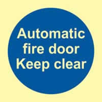 Automatic fire door Keep clear - PHS 100 x 100mm Photoluminescent s/a label