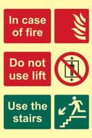 In case of fire Do not use lift Use the stairs - PHS 200 x 300mm