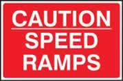 Caution Speed ramps - 3mm foamex sign 600 x 400mm
