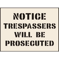Notice Trespassers Will Be Prosecuted Stencil 190 x 300mm
