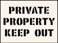 Private Property Keep Out Stencil 300 x 400 mm