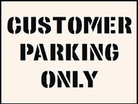 Customer Parking Only Stencil 600 x 800 mm