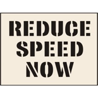Reduce Speed Now Stencil 190 x 300 mm