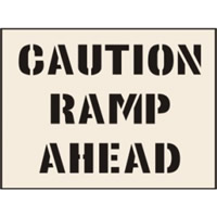 Caution Ramp Ahead Stencil 190 x 300mm