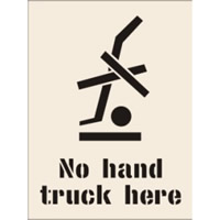 No Hand Truck Here Stencil 300 x 400mm