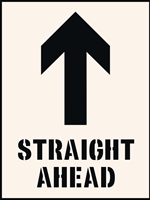 Straight ahead with arrow up Stencil 600 x 800mm