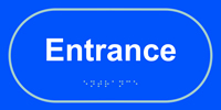 Entrance - Tactile Sign 300 x 150mm