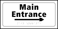 Main entrance arrow right - Tactile Sign 300 x 150mm