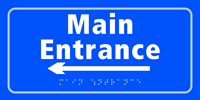 Main entrance arrow left - Tactile Sign 300 x 150mm