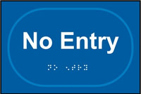 No entry - Tactile Sign 225 x 150mm