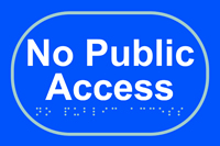 No public access - Tactile Sign 225 x 150mm