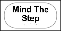 Mind that step - Tactile Sign 300 x 150mm
