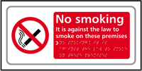 No smoking It is against the law to smoke on these premises - Tactile Sign 300 x 150mm