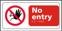 No entry - Tactile Sign 300 x 150mm