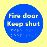 Fire door Keep shut - Tactile Photoluminescent 150 x 150mm made from Photoluminescent