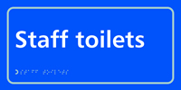 Staff toilets - Tactile Sign 300 x 150mm