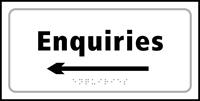 Enquiries arrow left - Tactile Sign 300 x 150mm