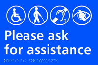 Please ask for assistance - Tactile Sign 300 x 200mm