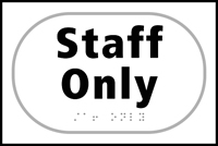 Staff only - Tactile Sign 225 x 150mm