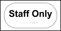 Staff only - Tactile Sign 300 x 150mm