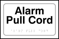 Alarm pull cord - Tactile Sign 225 x 150mm