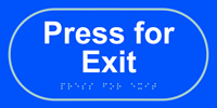 Press for exit - Tactile Sign 300 x 150mm