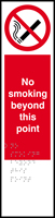 No smoking beyond this point - Tactile 75 x 300mm