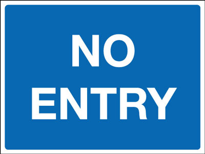 No Entry Signs - 450 x 600 mm no entry CLASS 2 reflective 3 mm aluminium signs.