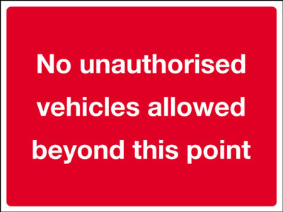 No vehicle signs - 450 x 600 mm no unauthorised vehicles CLASS 2 reflective 3 mm aluminium signs.