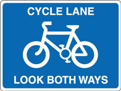 Cycle signs - 600 x 800 mm cycle lane look both ways CLASS 2 reflective 3 mm aluminium signs.