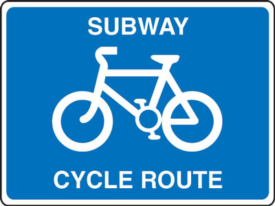 Cyclist signs - 600 x 800 mm subway cycle route CLASS 2 reflective 3 mm aluminium signs.
