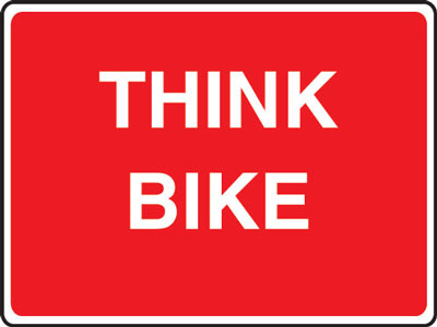 Road traffic signs - 450 x 600 mm think bike CLASS 2 reflective 3 mm aluminium signs.