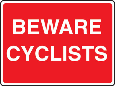 Cycle signs - 450 x 600 mm beware cyclists CLASS 2 reflective 3 mm aluminium signs.