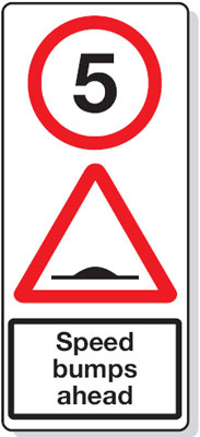 Speed limit signs - 900 x 450 mm 5 MPH speed bumps ahead CLASS 1 reflective 3 mm aluminium signs.