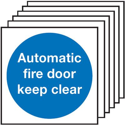 Multi pack Fire exit signs & labels -  100 x 100 mm automatic fire door keep clear self adhesive vinyl labels 6 pack.