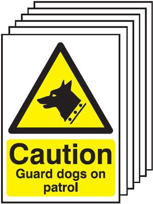 Multi pack Fire exit signs & labels -  A5 caution guard dogs on patrol self adhesive vinyl labels 6 pack.
