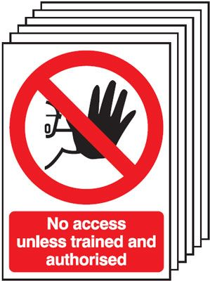 Multi pack safety signs & labels -  A5 no access unless trained and authorisedself adhesive vinyl labels 6 pack.