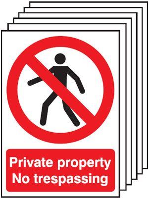 Multi pack safety signs & labels -  A5 private property no trespassing 1.2 mm rigid plastic signs 6 pack.