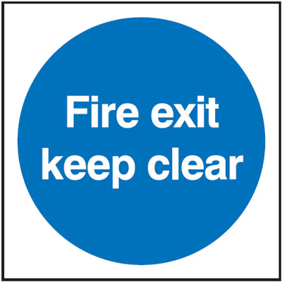 150 x 150 mm fire exit keep clear 1.2 mm rigid plastic signs.