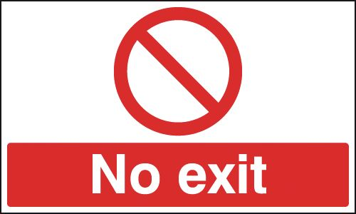 Fire exit signs - 150 x 450 mm no exit 1.2 mm rigid plastic signs with self adhesive backing.