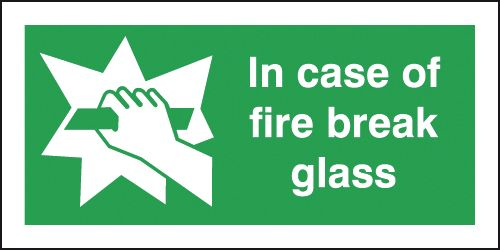 150 x 300 mm in case of fire break glass deluxe high gloss rigid plastic 1 mm sign