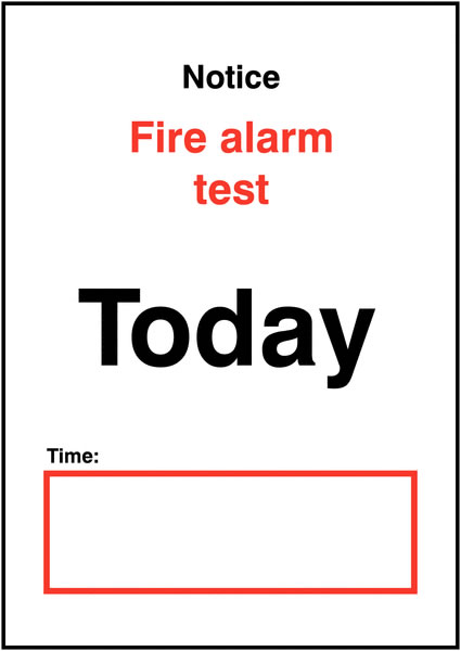 A4 notice fire alarm test day/date time self adhesive vinyl labels.