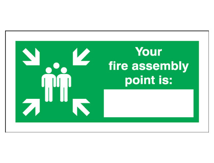 250 x 350 mm your fire assembly point is deluxe high gloss rigid plastic 1 mm sign