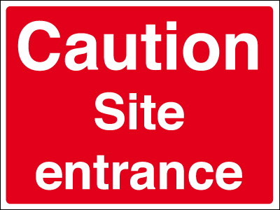 450 x 600 mm caution site entrance