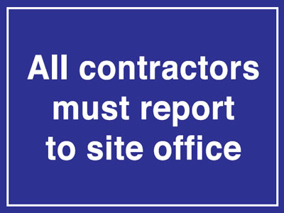 300 x 400 mm all contractors must report to