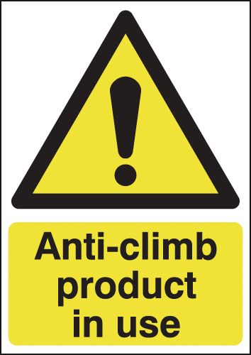 UK hazard signs - A4 anti-climb product in use self adhesive vinyl labels.