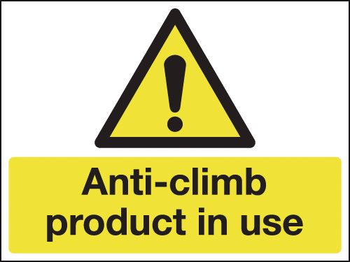 UK hazard signs - 150 x 200 mm anti-climb product in use self adhesive vinyl labels.
